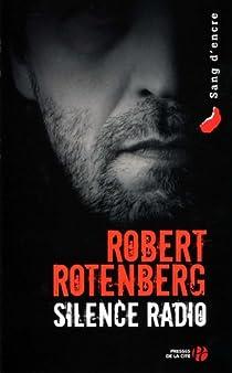 Silence radio par Rotenberg
