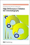 img - for High Performance Chelation Ion Chromatography: RSC (RSC Chromatography Monographs) book / textbook / text book