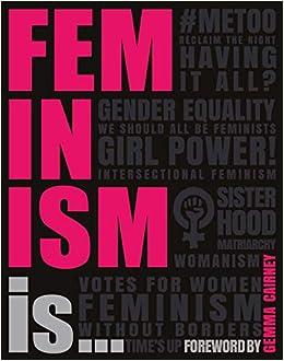 Feminism Is   : Amazon co uk: DK, Gemma Cairney: 9780241228029: Books