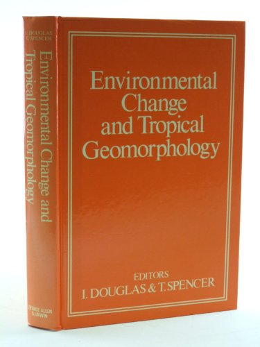 Environmental Change and Tropical Geomorphology
