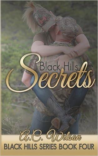 Book Black Hills Secrets (Volume 4) by A.C. Wilson (2015-01-10)
