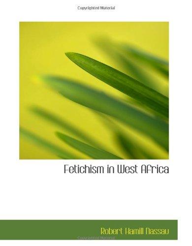 Download Fetichism in West Africa ebook