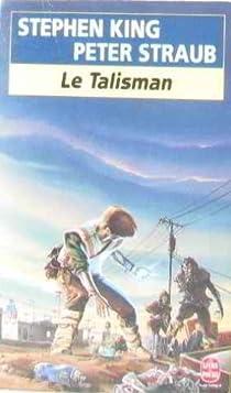 Le talisman des territoires, tome 1 : Talisman par King