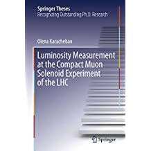Luminosity Measurement at the Compact Muon Solenoid Experiment of the LHC (Springer Theses)