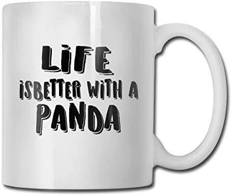 Life is Better with A Panda Funny Coffee Mug - 11 Ceramic Coffee Cup - Best Gifts Idea for Christmas, Valentine and Birthday, Father's Day and Mother's Day Cup
