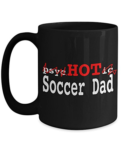 Rugby Sevens Costume Ideas (SOCCER DAD MUG - Psychotic Hot Soccer Dad Unique Coffee Cup - Inexpensive Fathers Day Gifts From Daughter - Huge 15 Oz Size)