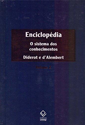 Enciclopédia. O Sistema dos Conhecimentos - Volume 2