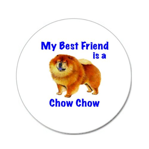 My Best Friend is Chow Chow Round Mouse Pad: Amazon co uk