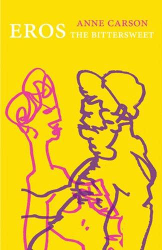 """""""Eros the Bittersweet"""" av Anne Carson"""