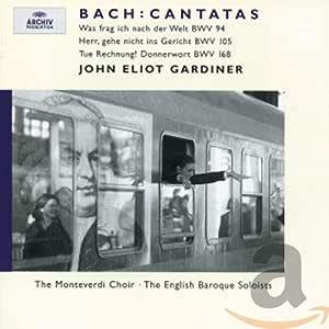 Cantatas, BWV 94, 105, 168