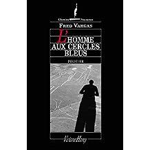 Homme aux cercles bleus (Chemins nocturnes) (French Edition)