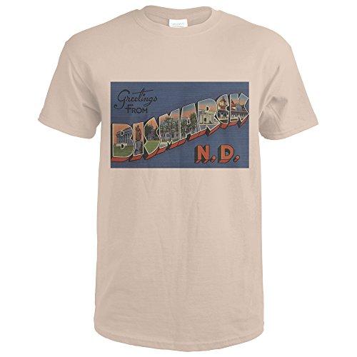 Greetings From Bismarck, North Dakota (Sand T-Shirt XX-Large)