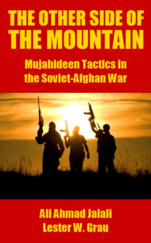 The Other Side of the Mountain: Mujahideen Tactics in the Soviet-Afghan War by [Jalali, Ali Ahmad, Grau, Lester W.]