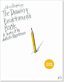 The Drawing Breakthrough Book: A Shortcut to Artistic Excellence