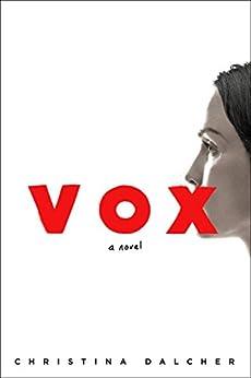 Vox by [Dalcher, Christina]