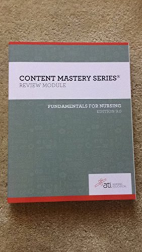 CONTENT MASTERY SERIES - REVIEW MODULE - FUNDAMENTALS OF NURSING, EDITION 9.0 - 2016