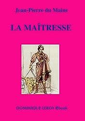 La Maîtresse: Nouvelle édition