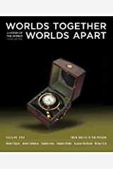 Worlds Together, Worlds Apart: A History of the World: From 1000 CE to the Present / Edition 3 Paperback