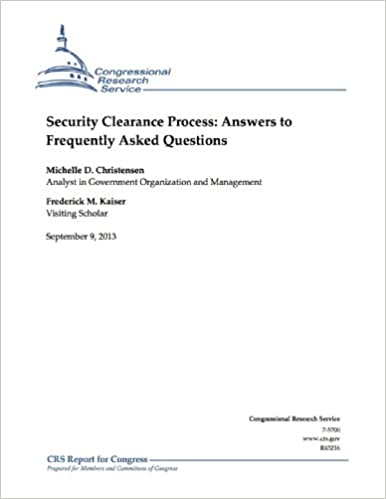 Download online Security Clearance Process: Answers to Frequently Asked Questions PDF, azw (Kindle), ePub, doc, mobi