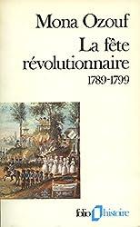 La Fête révolutionnaire (1789-1799)