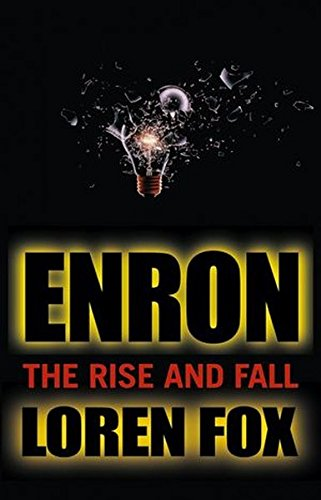 Enron: The Rise and Fall [Loren Fox] (Tapa Blanda)