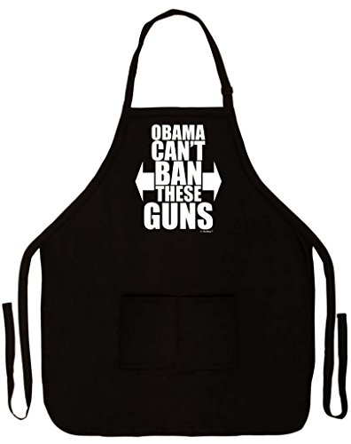 Obama Can't Ban These Guns Funny Apron for Kitchen BBQ Barbecue Cooking Baking Crafting Gardening Two Pocket Apron for Firearm or Gym Enthusiast Black