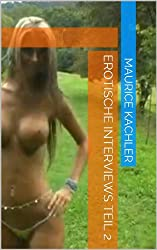 Teil 2 - Erotische Interviews