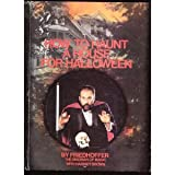 How to Haunt a House for Halloween, Robert Friedhoffer, 0531105016