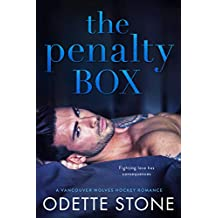 The Penalty Box: A hockey sports romance novel (A Vancouver Wolves Hockey Romance Book 3)