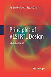 Principles of VLSI RTL Design: A Practical Guide