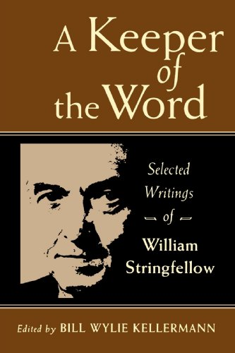 A Keeper of the Word: Selected Writings of William Stringfellow from Brand: Wm. B. Eerdmans Publishing Co.