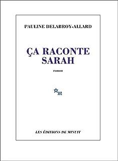 Ça raconte Sarah, Delabroy-Allard, Pauline