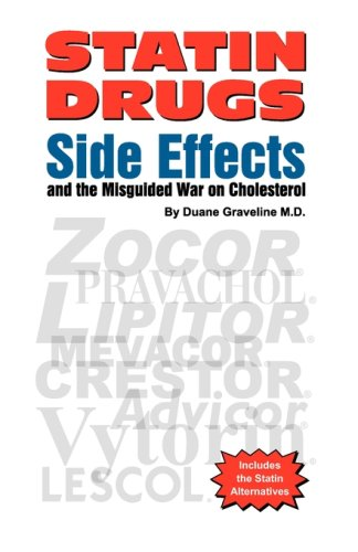 Statin Drugs Side Effects and the Misguided War on Cholesterol