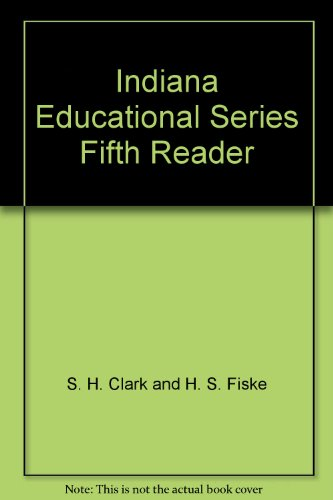 Indiana Educational Series Fifth Reader