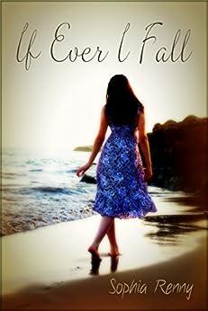 If Ever I Fall (Rhode Island Romance Book 1) by [Renny, Sophia]