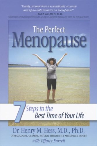 The Perfect Menopause: 7 Steps to the Best Time of Your - Uk And Stores Co Tiffany
