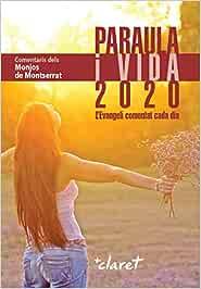 Paraula I Vida 2020: L'Evangeli comentat cada dia