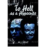 img - for To Hell as a Hypocrite (Paperback) - Common book / textbook / text book