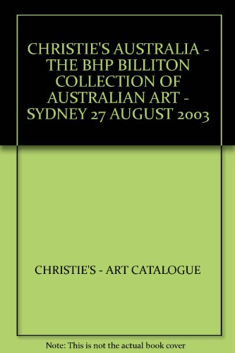 christies-australia-the-bhp-billiton-collection-of-australian-art-sydney-27-august-2003