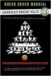 El nuevo orden mundial - Series Illuminati IV: La mano