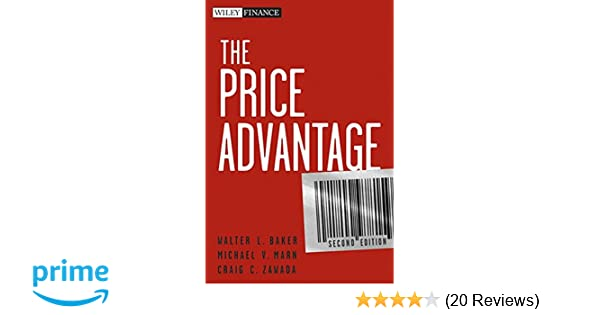 Amazon the price advantage 9780470481776 walter l baker amazon the price advantage 9780470481776 walter l baker michael v marn craig c zawada books fandeluxe Image collections