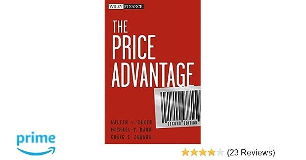 Amazon the price advantage 9780470481776 walter l baker amazon the price advantage 9780470481776 walter l baker michael v marn craig c zawada books fandeluxe Gallery