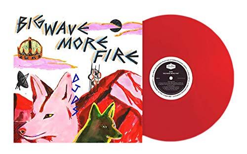 Big Wave More Fire -Opaque Red vinyl, Exclusive Incense Pack, LTD. to 600 [vinyl] DJDS