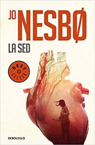 Amazon.com: La sed / The Thirst (Spanish Edition) (9788466346047): Jo Nesbo: Books