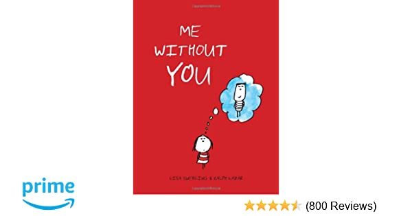 Me Without You (Anniversary Gifts for Her and Him, Long Distance