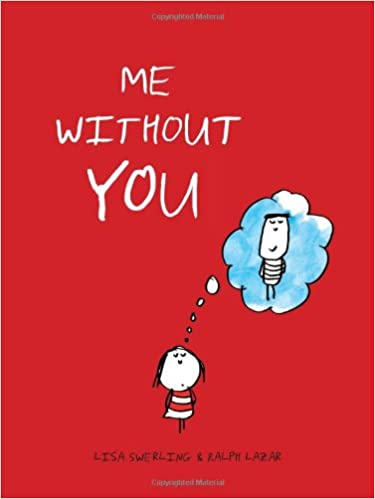 New York Times bestseller me without you illustrations book
