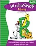 WriteShop Primary Book B Teacher's Guide Grades 1-2