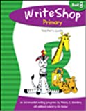 WriteShop Primary Book B Teacher