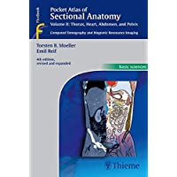 Pocket Atlas of Sectional Anatomy, Vol. II: Thorax, Heart, Abdomen and Pelvis: Computed Tomography and Magnetic…