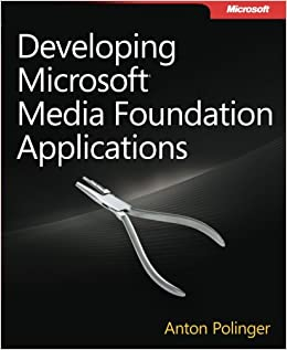 Developing Microsoft Media Foundation Applications (Developer Reference)